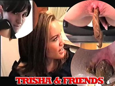 Trisha and her girlfriends...